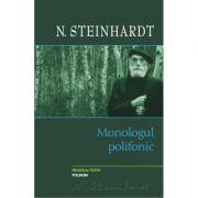 Monologul polifonic - Nicolae Steinhardt