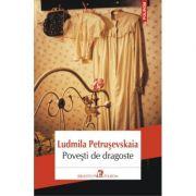 Povesti de dragoste - Ludmila Petrusevskaia