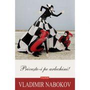 Priveste-i pe arlechini! - Vladimir Nabokov
