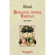 Romanul despre Tristan - Beroul