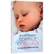Somnul copilului (Ajuta-l sa doarma mai bine) - Brigitte Langevin
