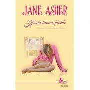 Toata lumea pierde - Jane Asher