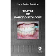 Tratat de Parodontologie Dumitriu Horia Traian, Prima Editia