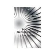 Realitatea transdisciplinara. O fuziune de orizonturi ale teologiei, stiintei si filosofiei - Gabriel Memelis