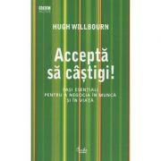 Accepta sa castigi! - Hugh Willbourn