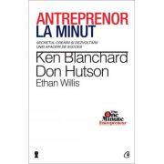 Antreprenor la minut - Ken Blanchard