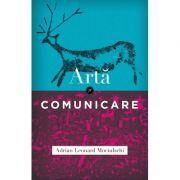 Arta si comunicare -Adrian Leonard Mociulschi