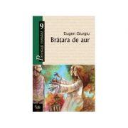 Bratara de aur - Eugen Giurgiu
