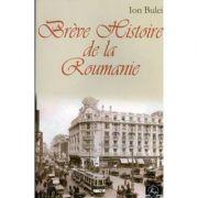 Brève Histoire de la Roumanie - Seconde édition