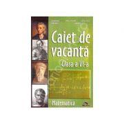 Caiet de Vacanta Matematica. Clasa a VI-a -
