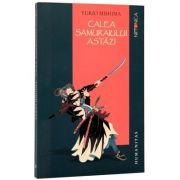 Calea samuraiului astazi (Yukio Mishima)