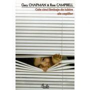 Cele cinci limbaje de iubire ale copiilor - Gary Chapman