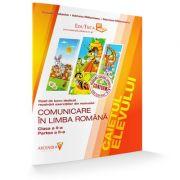 Comunicare in Limba Romana. Clasa a II-a Caietul elevului pentru Semestrul II ( Contine rezolvarea exercitilor din manual )