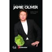 Confidential Jamie Oliver. Biografia celui mai indragit bucatar din Marea Britanie - Stafford Hildred