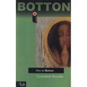Consolările filozofiei - Alain de Botton