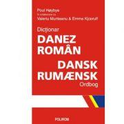 Dictionar danez-roman. Dansk-Rumaensk Ordbog - Valeriu Munteanu, Paul Hoybye