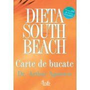 Dieta South Beach. Carte de bucate - Arthur Agatston