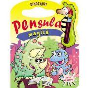 Dinozauri (Pensula magica)