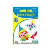 Domeniul estetic si creativ. 5-6 ani - Mirela Tabarca, Alexandra Manea
