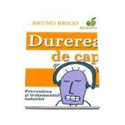 Durerea de cap. Prevenire si tratament naturist