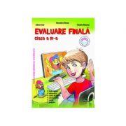 Evaluare Finala pentru Clasa IV (Romana, Matematica, Stiinte ale naturii, Educatie civica, Istorie, Geografie)
