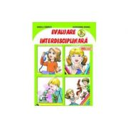 Evaluare interdisciplinara. Nivel 5-7 ani - Alexandra Manea