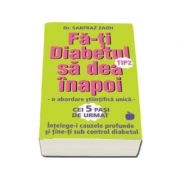 Fa-ti diabetul tip 2 sa dea inapoi - Sarfraz Zaidi