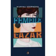 Femeile lui Lazar - Maria Stepnova