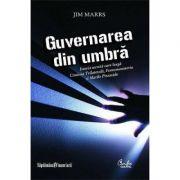 Guvernarea din umbra - Jim Marrs