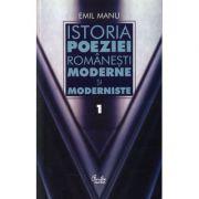 Istoria poeziei romanesti moderne si moderniste (vol. 1 & vol. 2) - Emil Manu