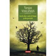 Jocul celor o suta de frunze si alte povestiri - Varujan Vosganian