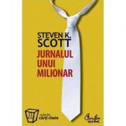 Jurnalul unui milionar - Steven K. Scott
