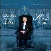 L'Année du Roi / The King's Year - Principele Radu al Romaniei