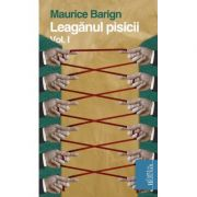 Leaganul pisicii. Vol. I - Maurice Baring