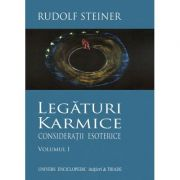 LEGATURI KARMICE VOLUMUL I (RUDOLF STEINER)