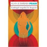 Limbajul trupului in dragoste - Allan Pease, Barbara Pease