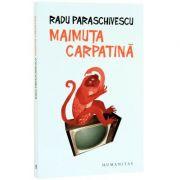 Maimuta carpatina (Radu Paraschivescu)