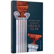 Manual de greaca veche (Ana Felicia Stef)