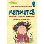 Matematica 2000+/ Consolidare 2015-2016 algebra, geometrie clasa a V-a partea I, semestrul 1 (Sorin Peligrad) Ed IV
