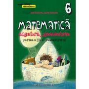 Matematica algebra, geometrie clasa a VI-a partea II, sem. 2, (mate 2000 Consolidare 2015-2016) - Dan Zaharia