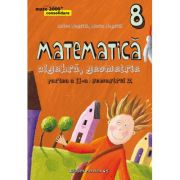 Matematica 2000 Consolidare 2015-2016. Clasa a VIII-a (algebra, geometrie partea II, semestrul 2) - Anton Negrila