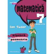 Matematica 2000 Initiere 2015-2016 aritmetica, algebra, geometrie clasa a VII-a partea II -Semestrul 2