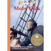 Moby Dick. Repovestire după romanul lui Herman Melville - Kathleen Olmstead