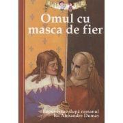 Omul cu masca de fier. Repovestire dupa romanul lui Alexandre Dumas - Oliver Ho