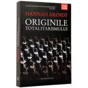 Originile Totalitarismului (Hannah Arendt)
