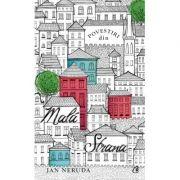Povestiri din Malá Strana - Jan Neruda