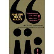Povestiri mici si mijlocii - Editia a II-a - Cosmin Manolache