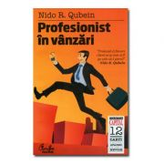 Profesionist in vanzari. Editia a III-a - Nido R. Qubein