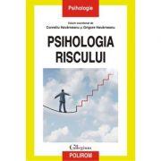 Psihologia riscului - Corneliu Havarneanu, Grigore Havarneanu