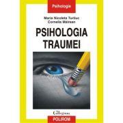 Psihologia traumei - Maria Nicoleta Turliu, Cornelia Mairean